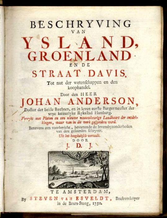Johan Anderson & Niels Horrebow - Beschryving van Ysland, Groenland en de Straat Davis. (Bound with:) De tegenwoordige Staat of omstandige Beschryving van het groot Eyland Ysland.